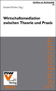 Titelblatt vom Buch Wirtschaftsmediation zwischen Theorie und Praxis